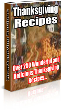 Thanksgiving Recipes, over 250 wonderful and delicious recipes