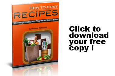 Free report - How to cost recipes with Shop'NCook Pro software
